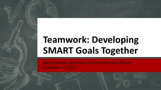 Teamwork: Developing SMART Goals Together