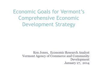 Economic Goals for Vermont's Comprehensive Economic Development Strategy