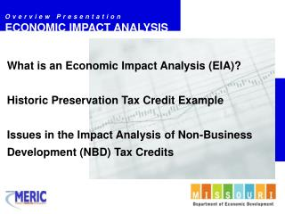 What is an Economic Impact Analysis (EIA)? Historic Preservation Tax Credit Example
