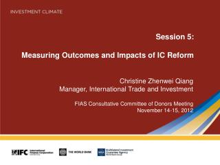 Session 5: Measuring Outcomes and Impacts of IC Reform