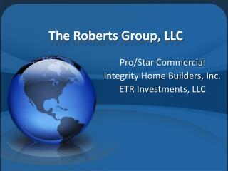 T he Roberts Group, LLC