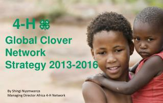 Global Clover  Network  Strategy 2013-2016