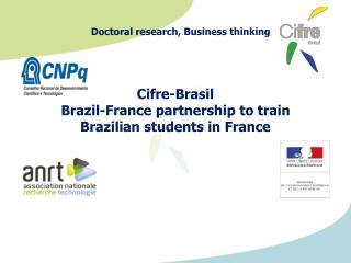 Cifre- Brasil Brazil-France partnership to train  Brazilian students in France