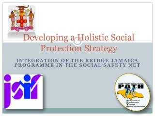 Developing a Holistic Social Protection Strategy