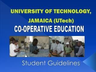 UNIVERSITY OF TECHNOLOGY, JAMAICA (UTech) Student Guidelines