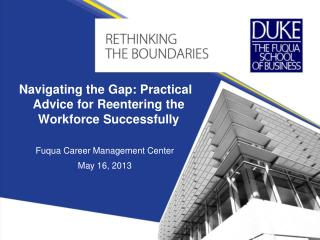 Navigating the Gap: Practical Advice for Reentering the Workforce Successfully