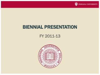 Biennial Presentation