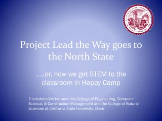 Project Lead the Way goes to the North State
