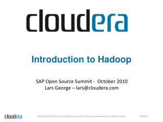 Introduction to Hadoop