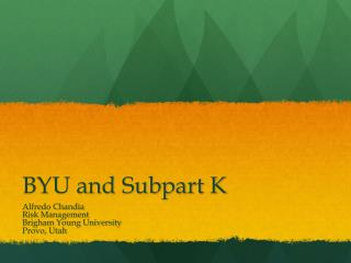 BYU and Subpart K