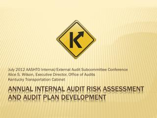 Annual Internal Audit Risk Assessment and Audit Plan Development