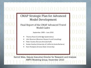 Overview of CMAP's Advanced Travel Model Cadre