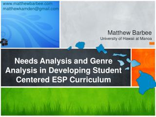 Needs Analysis and Genre  Analysis in Developing Student Centered ESP Curriculum