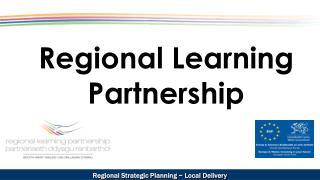 Regional Learning Partnership