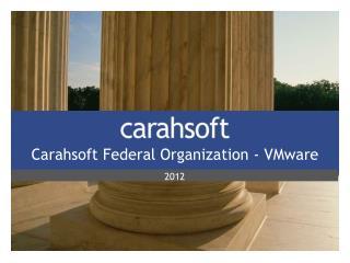 Carahsoft Federal Organization - VMware