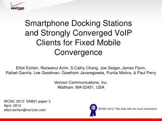Smartphone Docking Stations and Strongly Converged VoIP Clients for Fixed Mobile Convergence