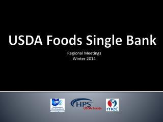 USDA  Foods Single  Bank