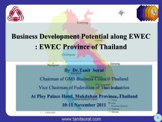Business Development Potential along EWEC : EWEC Province of Thailand