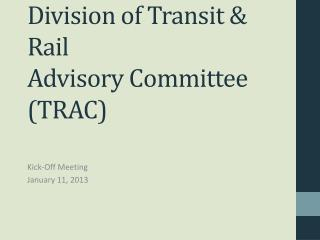 Division of Transit & Rail  Advisory Committee (TRAC)