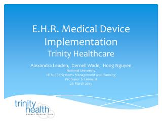 E.H.R. Medical Device Implementation Trinity Healthcare