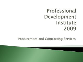 Professional  Development  Institute  2009