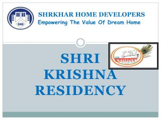 SHRKHAR HOME DEVELOPERS Empowering The Value Of Dream Home