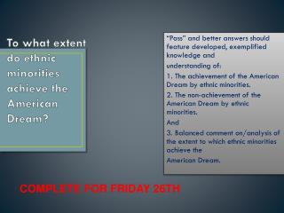 To what extent do ethnic minorities achieve the American Dream?