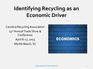 Identifying Recycling as an Economic Driver
