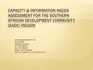CAPACITY & INFORMATION NEEDS ASSESSMENT for the SOUTHERN AFRICAN DEVELOPMENT COMMUNITY (SADC) REGION