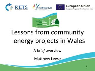Lessons from community energy projects in Wales A  brief  overview Matthew Leese
