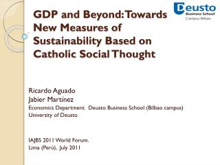 GDP and Beyond: Towards New Measures of Sustainability Based on Catholic Social Thought