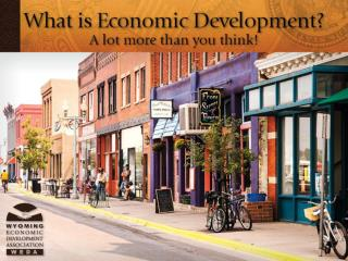 Wyoming Economic Development Association  (WEDA) provides leadership and support to foster economic development in Wyo