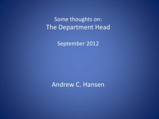 Some thoughts on: The Department Head September 2012