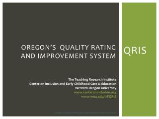Oregon�s  Quality Rating and Improvement System