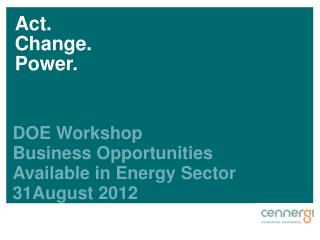 DOE Workshop Business Opportunities Available in Energy Sector 31August 2012