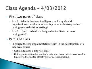 Class Agenda – 4/03/2012