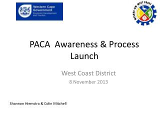 PACA  Awareness & Process Launch