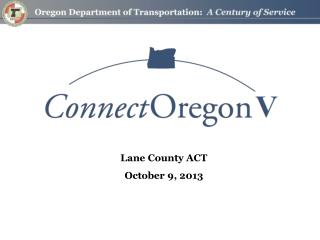 Lane County ACT October  9,  2013