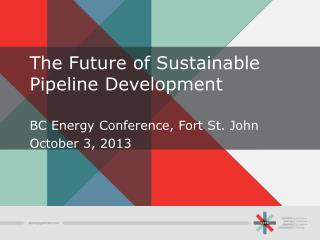 The Future of Sustainable Pipeline Development
