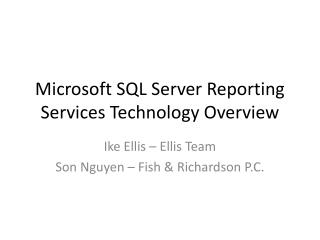 Microsoft SQL Server Reporting Services Technology Overview