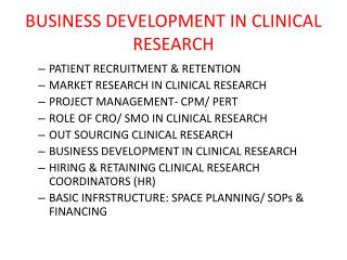 BUSINESS DEVELOPMENT IN CLINICAL RESEARCH