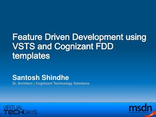 Feature Driven Development using VSTS and Cognizant FDD templates