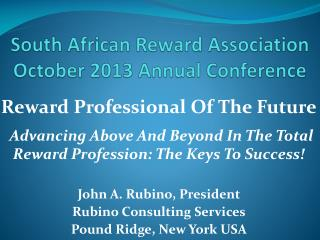 South African Reward  Association October 2013  Annual Conference