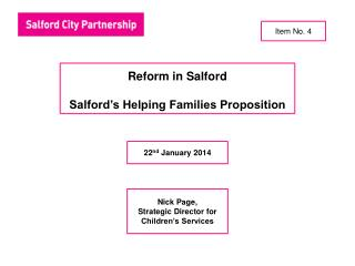 Reform in Salford Salford's Helping Families Proposition