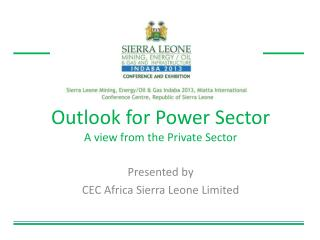 Outlook for Power Sector  A view from the Private Sector