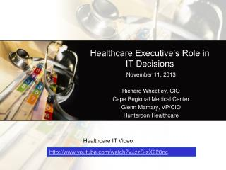 Healthcare Executive's Role in IT Decisions