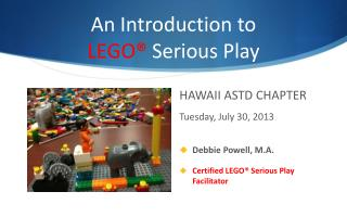 An Introduction to  LEGO®  Serious Play