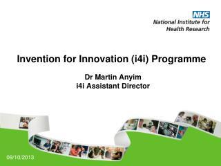 Invention for Innovation (i4i) Programme
