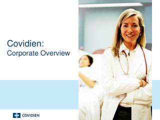 Covidien: Corporate Overview
