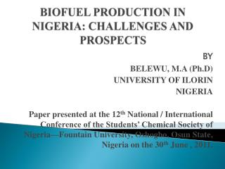 BIOFUEL PRODUCTION IN NIGERIA: CHALLENGES AND  PROSPECTS
